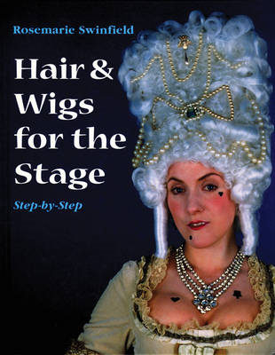 Hair and Wigs for the Stage Step-by-step (BOK)