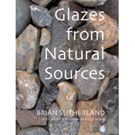 Glazes from Natural Sources: A Working Handbook for Potters (BOK)