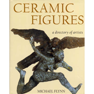 Ceramic Figures: A Directory of Artists (BOK)