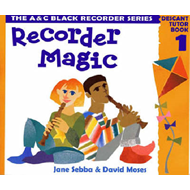 Recorder Magic: Descant Tutor Book 1 (BOK)
