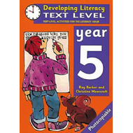 Text Level: Year 5: Text Level Activities for the Literacy Hour (BOK)