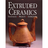 Extruded Ceramics: Techniques, Projects, Inspirations (BOK)