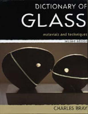 A Dictionary of Glass: Materials and Techniques (BOK)
