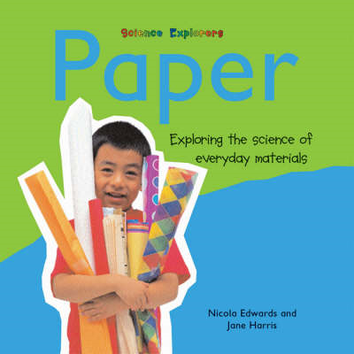 Paper: Exploring the Science of Everyday Materials (BOK)