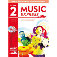 Music Express: Year 2: Lesson Plans, Recordings, Activities and Photocopiables (BOK)
