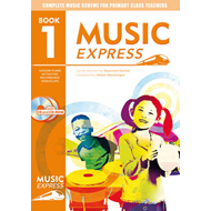Music Express: Year 1: Lesson Plans, Recordings, Activities and Photocopiables (BOK)