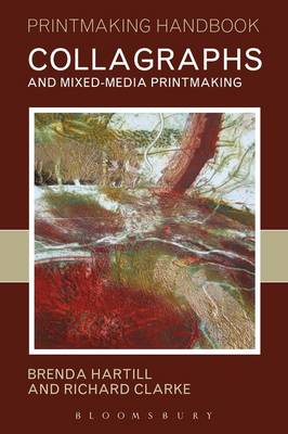 Collagraphs and Mixed-media Printmaking (BOK)