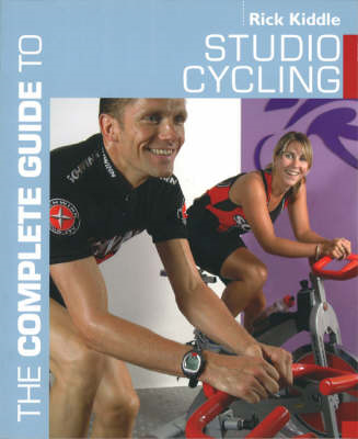 The Complete Guide to Studio Cycling (BOK)