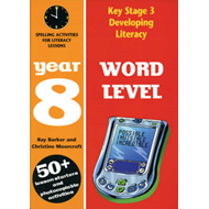 Word Level: Year 8: Spelling Activities for Literacy Lessons (BOK)