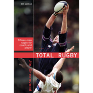 Total Rugby: Fifteen-man Rugby for Coach and Player (BOK)