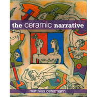 The Ceramic Narrative (BOK)
