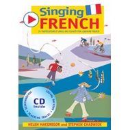 Singing Languages: Singing French: 22 Photocopiable Songs an (BOK)