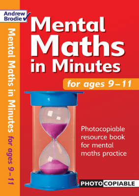 Mental Maths in Minutes for Ages 9-11: Photocopiable Resources Book for Mental Maths Practice (BOK)
