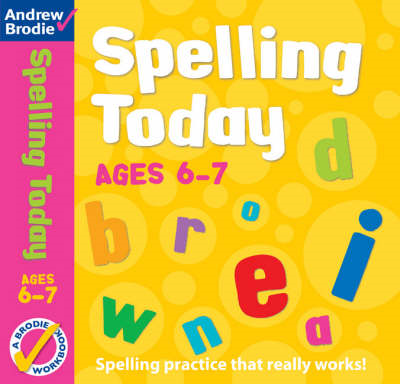 Spelling Today for Ages 6-7 (BOK)
