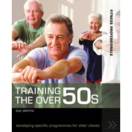 Training the Over 50s: Developing Programmes for Older Clients (BOK)