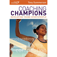 Coaching Champions: Developing Young Sportspeople (BOK)