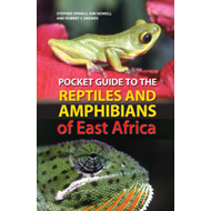 Pocket Guide to the Reptiles and Amphibians of East Africa (BOK)