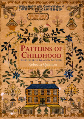 Patterns of Childhood: Samplers from Glasgow Museums (BOK)