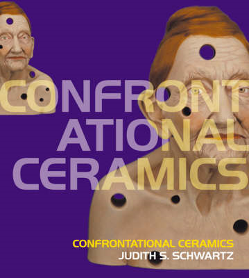 Confrontational Ceramics (BOK)