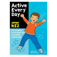 Active Every Day: Upper Key Stage 2 (BOK)