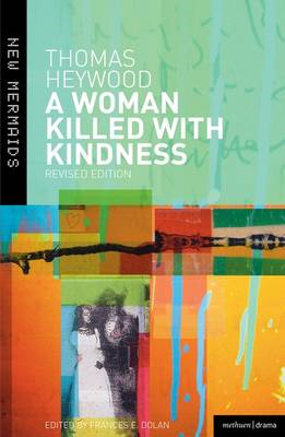 A Woman Killed with Kindness (BOK)