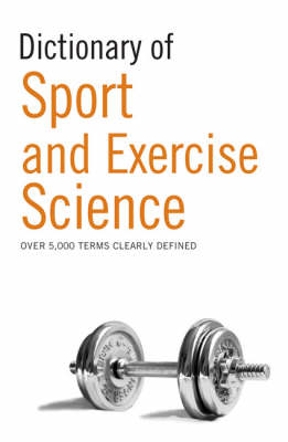 Dictionary of Sport and Exercise Science (BOK)