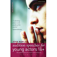 Audition Speeches for Young Actors 16+ (BOK)