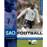 SAQ Football: Speed, Agility and Quickness for Football (BOK)