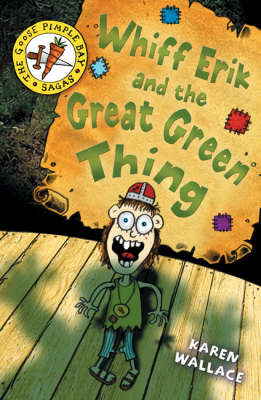 Whiff Eric and the Great Green Thing: Bk. 2 (BOK)