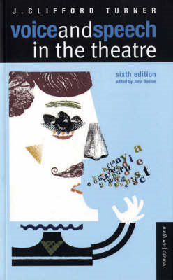 Voice and Speech in the Theatre (BOK)