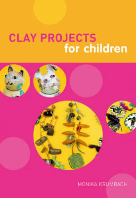 Clay Projects for Children (BOK)