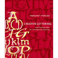 Creative Lettering: Experimental Ideas for Contemporary Lettering (BOK)