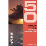 50 Ways to Improve Your Weather Forecasting (BOK)