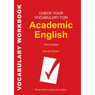 Check Your Vocabulary for Academic English: All You Need to Pass Your Exams (BOK)