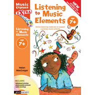 Listening to Music Elements Age 7+: Active Listening Materials to Support a Primary Music Scheme (BOK)