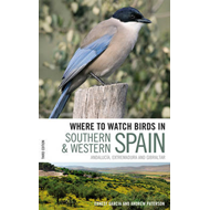 Where to Watch Birds in Southern and Western Spain (BOK)