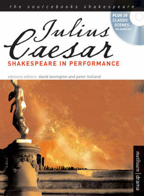 """Julius Caesar"": Shakespeare in Performance (BOK)"