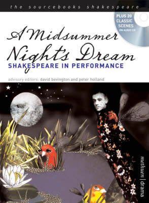 "A ""Midsummer Night's Dream"": Shakespeare in Performance (BOK)"
