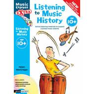 Listening to Music History: Active Listening Materials to Support a School Music Scheme (BOK)