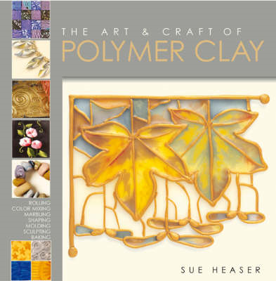 Art and Craft of Polymer Clay (BOK)