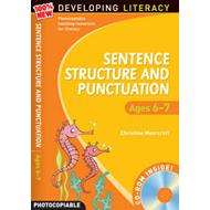 Sentence Structure and Punctuation - Ages 6-7: 100% New Developing Literacy: Year 2 (BOK)