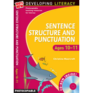 Sentence Structure and Punctuation - Ages 10-11: 100% New Developing Literacy: Year 6 (BOK)