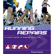 Running Repairs: A Runner's Guide to Keeping Injury Free (BOK)