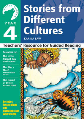 Year 4 Stories from Different Cultures: Teachers' Resource for Guided Reading: Year 4 (BOK)