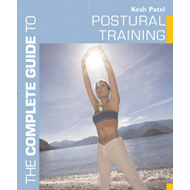 The Complete Guide to Postural Training (BOK)