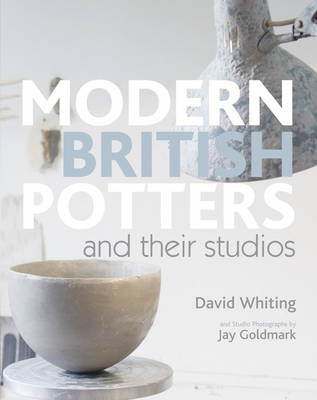 Modern British Potters and Their Studios (BOK)
