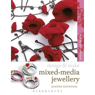 Design & Make Mixed Media Jewellery (BOK)