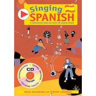 Singing Spanish: 22 Photocopiable Songs and Chants for Learning Spanish (BOK)