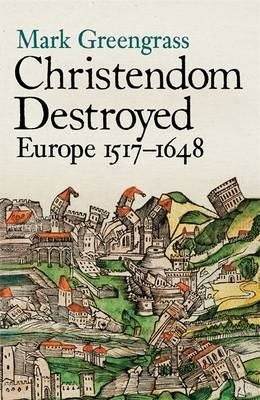 Christendom Destroyed (BOK)