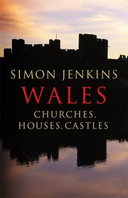 Wales: Churches, Houses, Castles (BOK)